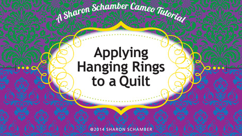 Sharon Schamber - Applying Hanging Rings to a Quilt