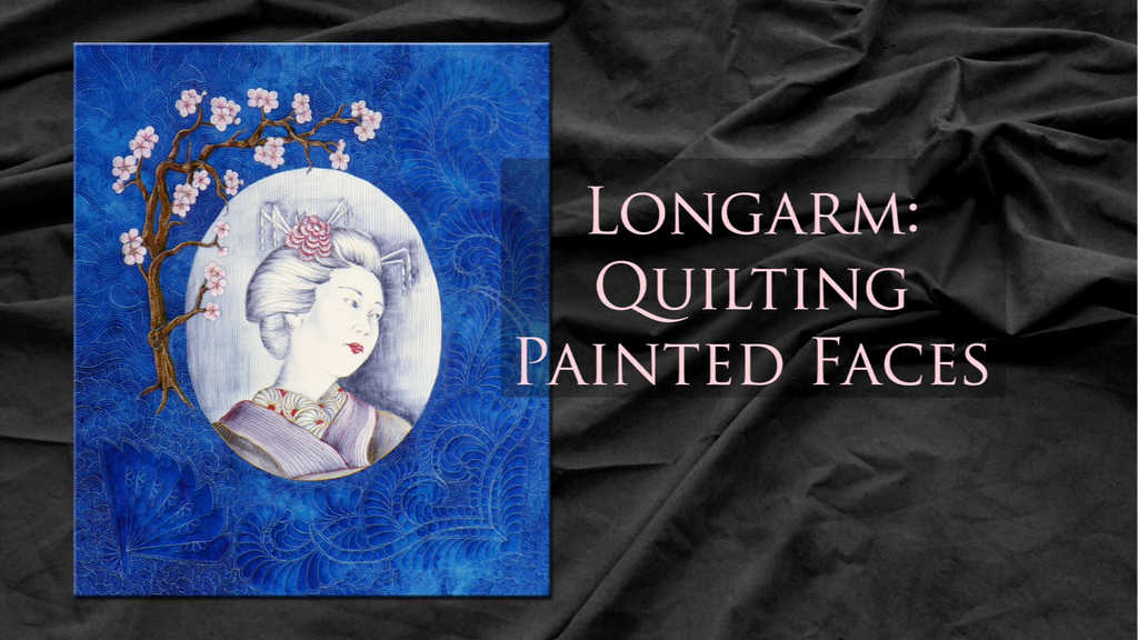 $8 Video Class - Longarm - Quilting For Painted Faces