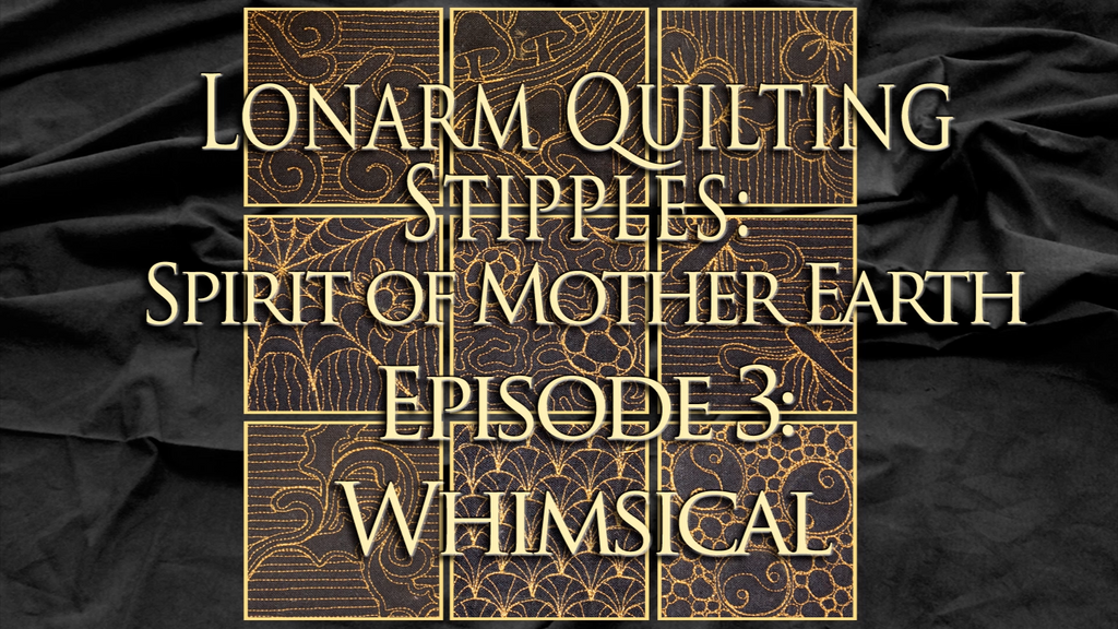 $8 Video Class - Longarm - Stipples from The Spirit of Mother Earth Episode 03