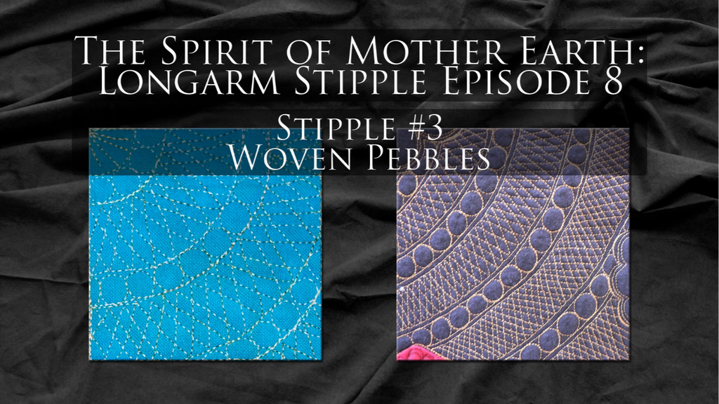 $8 Video Class - Longarm - Stipples from The Spirit of Mother Earth Episode 08