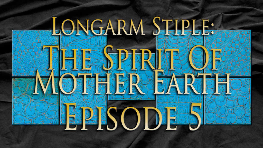 $8 Video Class - Longarm - Stipples from The Spirit of Mother Earth Episode 05