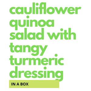 Cauliflower Quinoa Salad with Tangy Turmeric Dressing