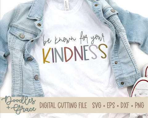 Be Known For Your Kindness SVG-SVG File-Doodles and Grace