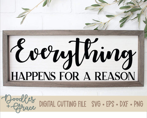 Everything Happens for a Reason SVG (#2)-SVG File-Doodles and Grace
