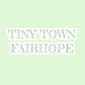 Tiny Town Fairhope