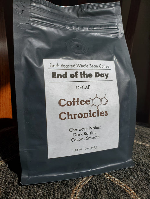 End Of Day, Decaf - Coffee Chronicles