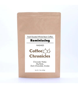 Reminiscing, Dark Roast - Coffee Chronicles
