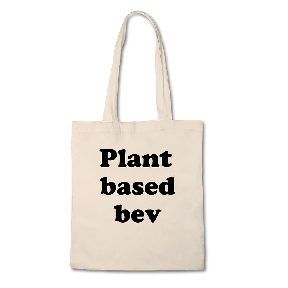 Funny Tote - Plant Based Bev - 100% Cotton Canvas Bag