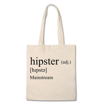 Load image into Gallery viewer, Funny Tote Bag - Definition of Hipster - 100% Cotton Canvas Bag
