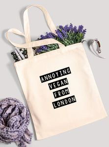 Personalised Tote Bag - Annoying Vegan From - 100% Cotton Canvas Bag