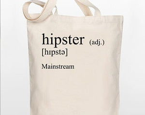 Funny Tote Bag - Definition of Hipster - 100% Cotton Canvas Bag