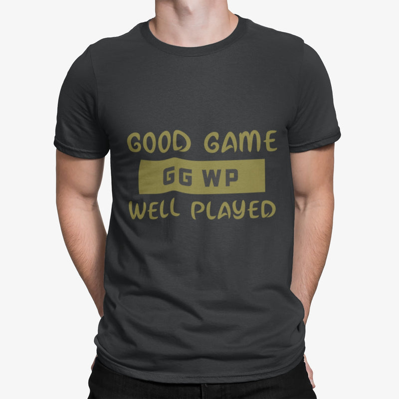 Good Game Well Played T-Shirt
