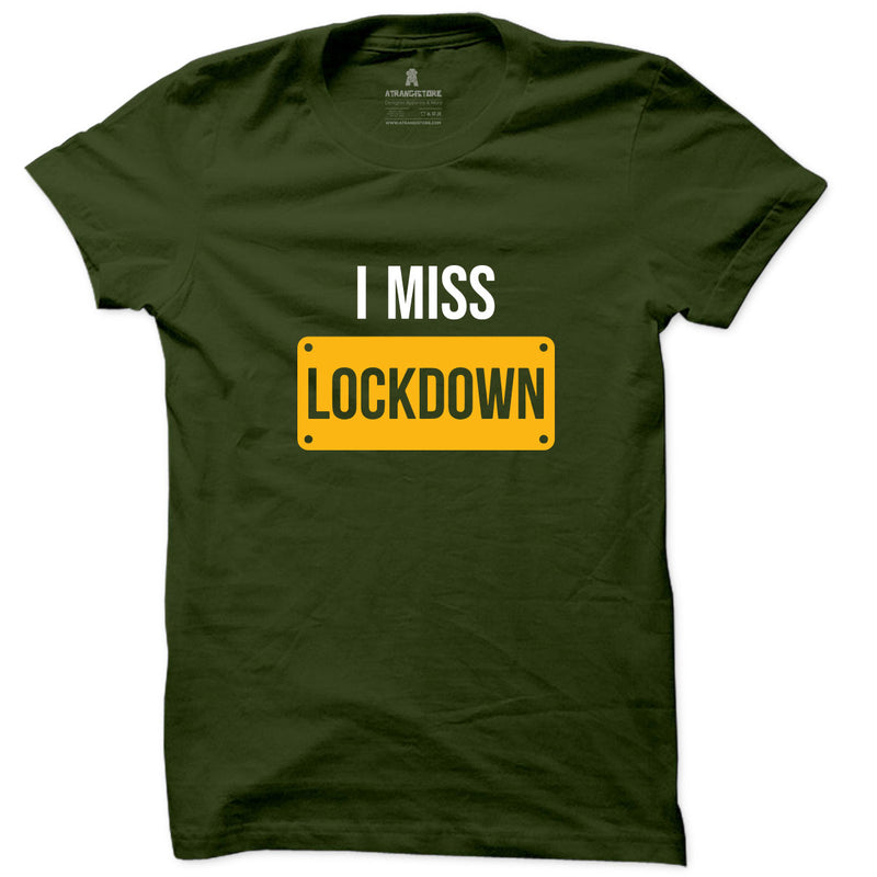 I miss Lockdown printed T-shirt