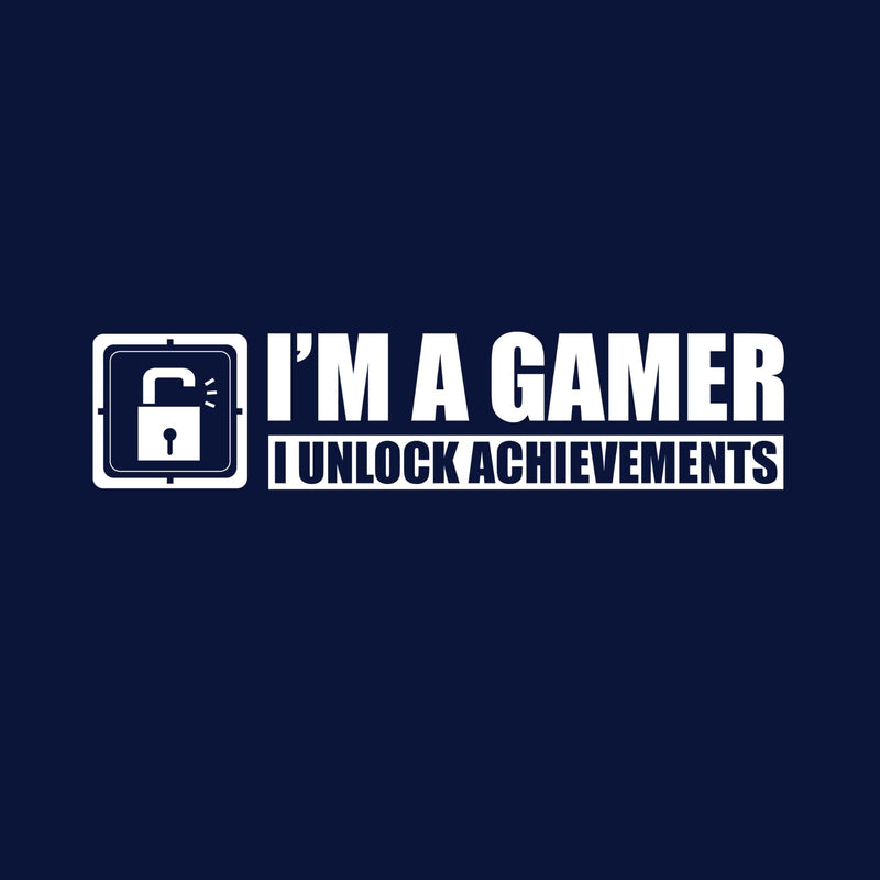 I'm a Gamer. I unlock Achievements T-Shirt