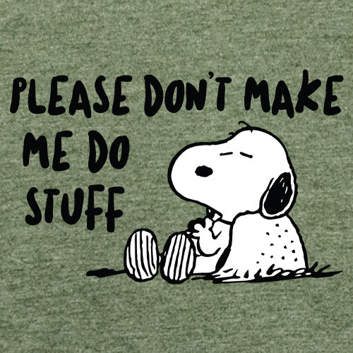 Dont Make Me Do Stuff T-Shirt