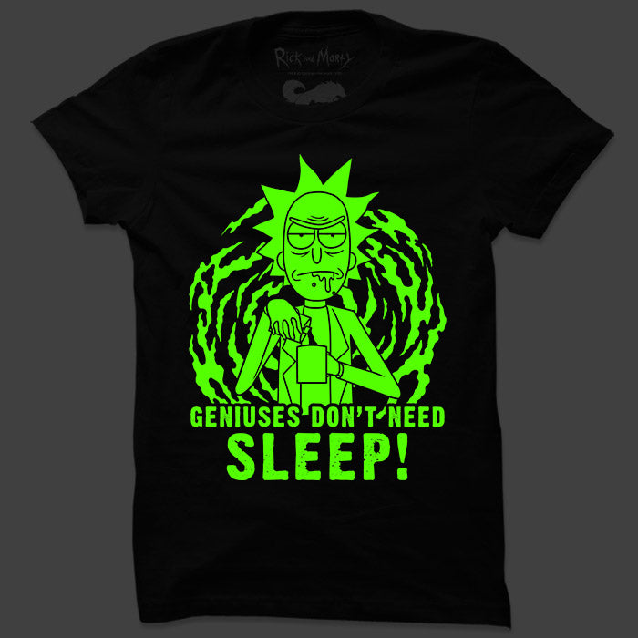 Geniuses Don't Need Sleep (Glow In The Dark) - Rick And Morty Official T-shirt
