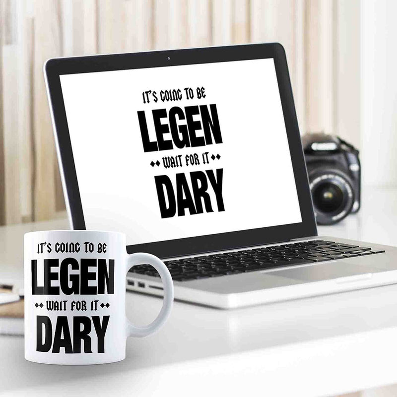 How I Met Your Mother Legendary  Coffee Mug