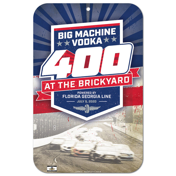 2020 Big Machine Vodka Brickyard 400 11x17 Plastic Sign