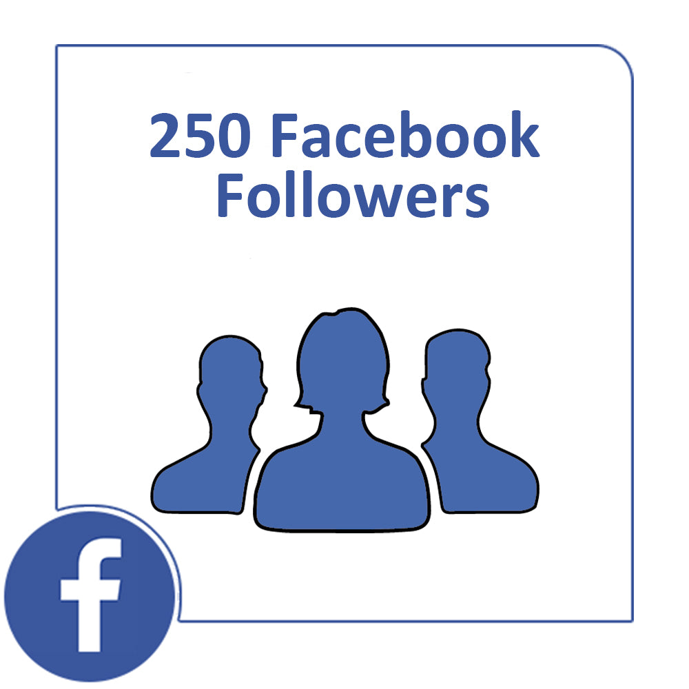250 Real Facebook Followers