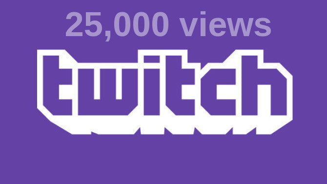 25,000 Twitch Views