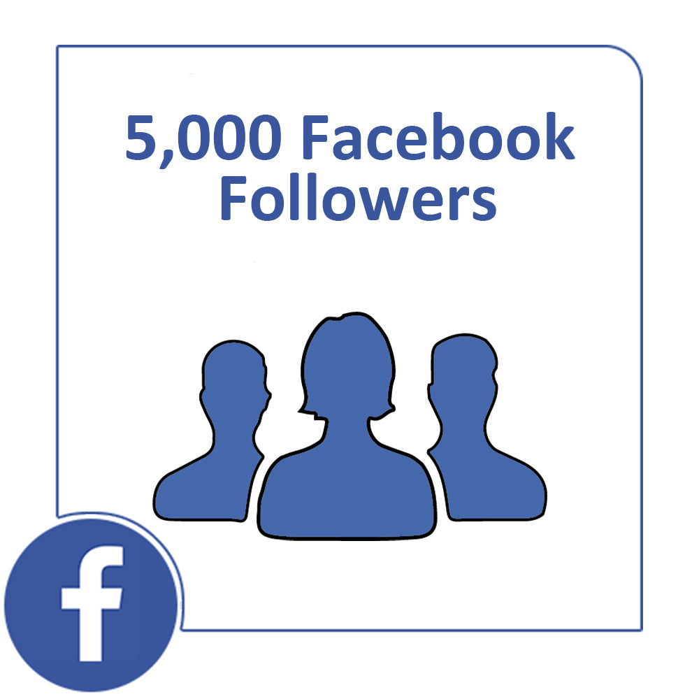 5,000 Facebook Followers