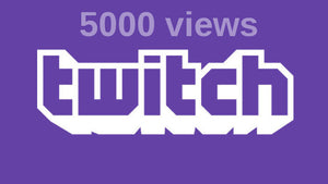 5,000 Twitch Views