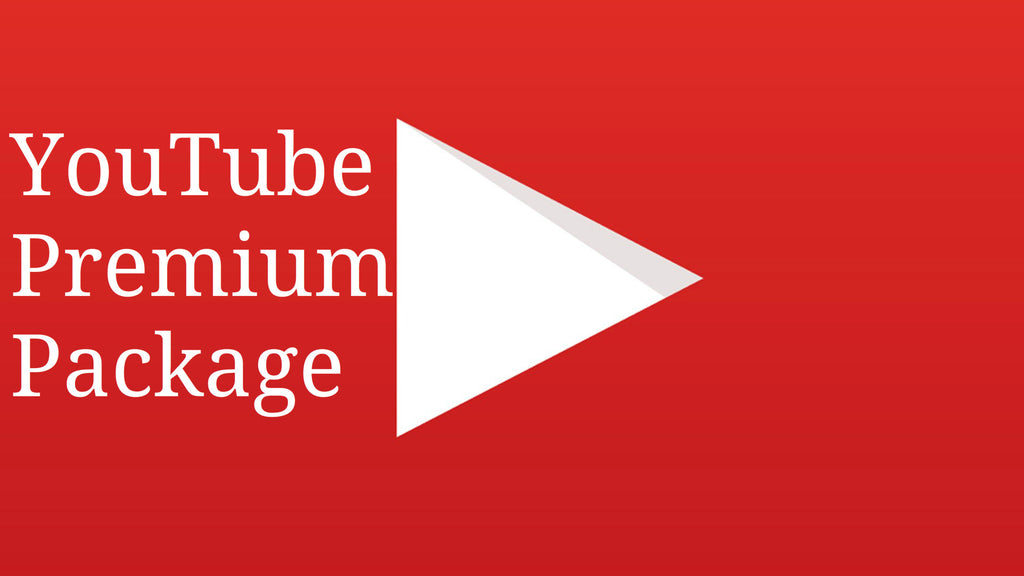 YOUTUBE PREMIUM PACKAGE