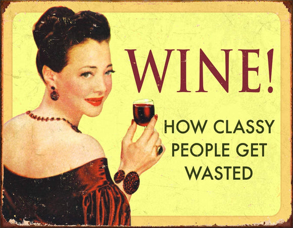Wine Humor Tin Sign