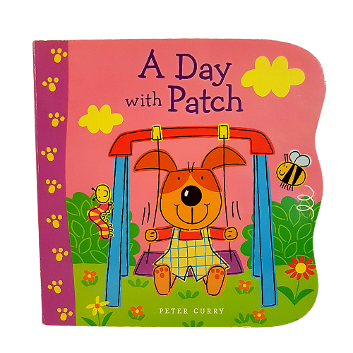 A Day With Patch - Hardcover Children's Book