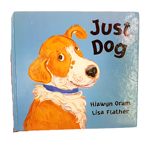 Just Dog Children's Hardcover Book