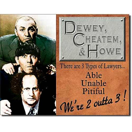 Three Stooges Tin Sign - Howard, Fine & Howard Law