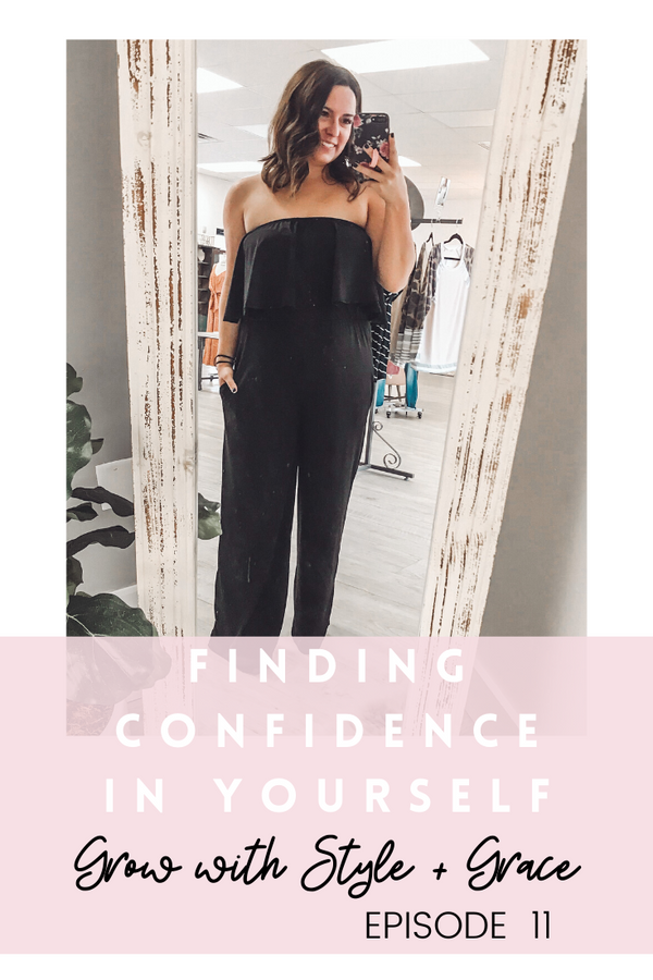 Podcast Episode 11: Finding Confidence