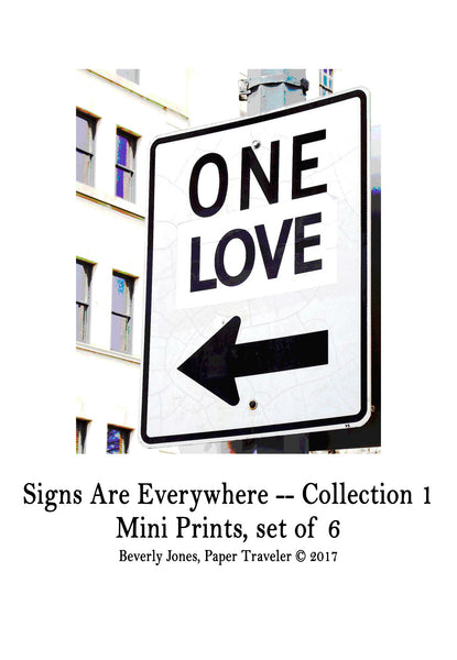 Art Prints -- Mini Art Prints -- Signs Are Everywhere, Collection I