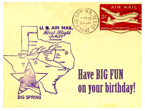 Birthday -- Big Fun First Flight Texas Air Mail