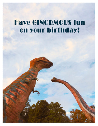 Birthday -- Ginormous Fun Dinosaurs