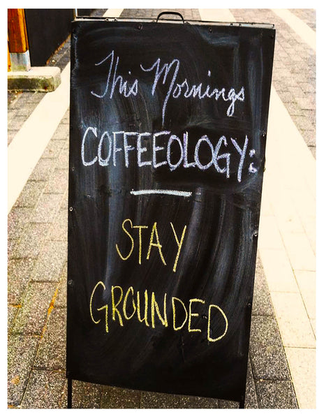 Photo Sidewalk Sayings -- Stay Grounded