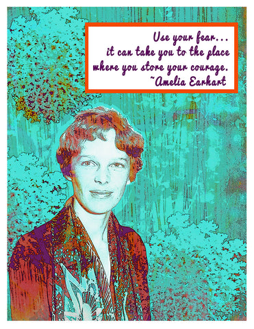 Photograph -- Amelia Earhart Use Your Fear