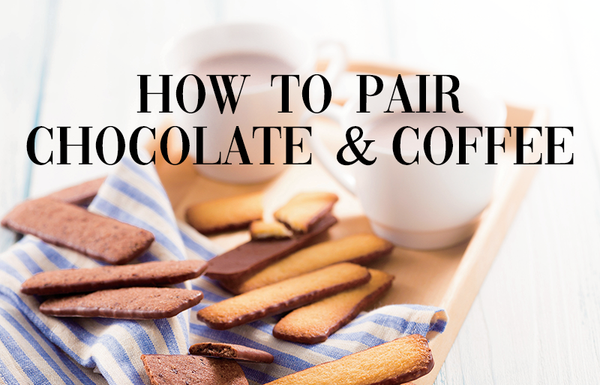 Chocolate and Coffee: The Art and Science of Pairings