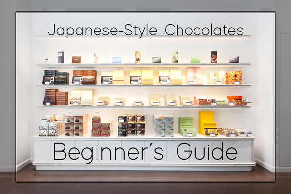 Your Guide to Japanese-Style Chocolates