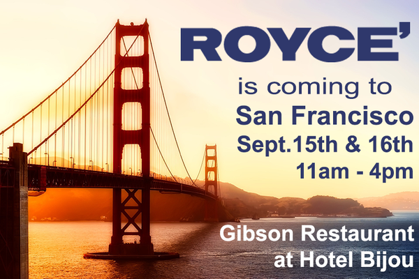 Off to the Golden Gate City: ROYCE' is Popping Up in San Francisco on September 15th and 16th!