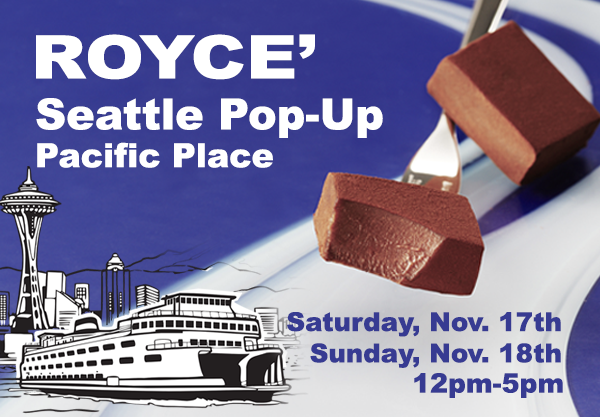 ROYCE' Loves Seattle: New Seattle Area Pop-Up Nov. 17th and 18th!