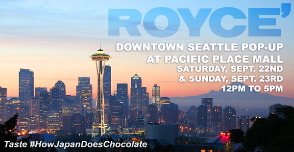 ROYCE' Chocolate is Back in Seattle!