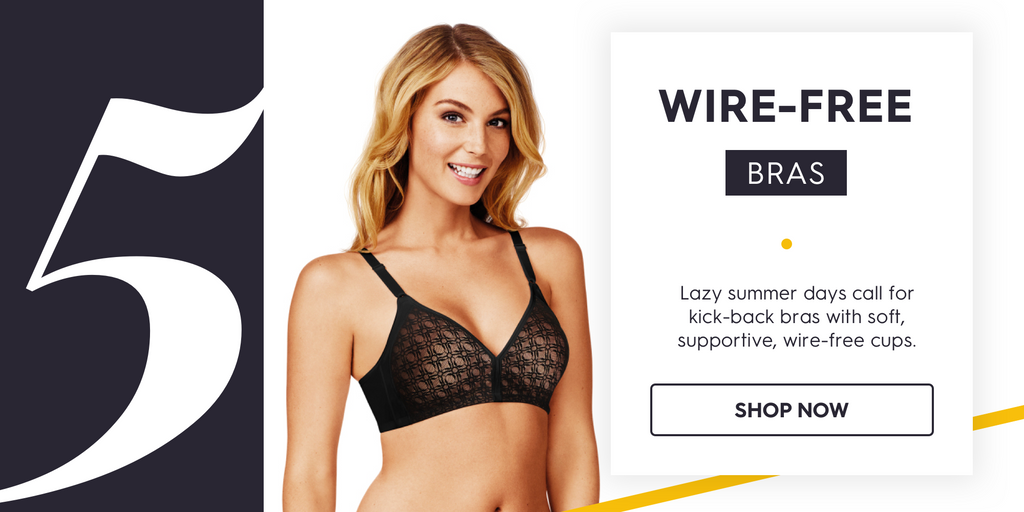 Summers Best Wire-Free bras