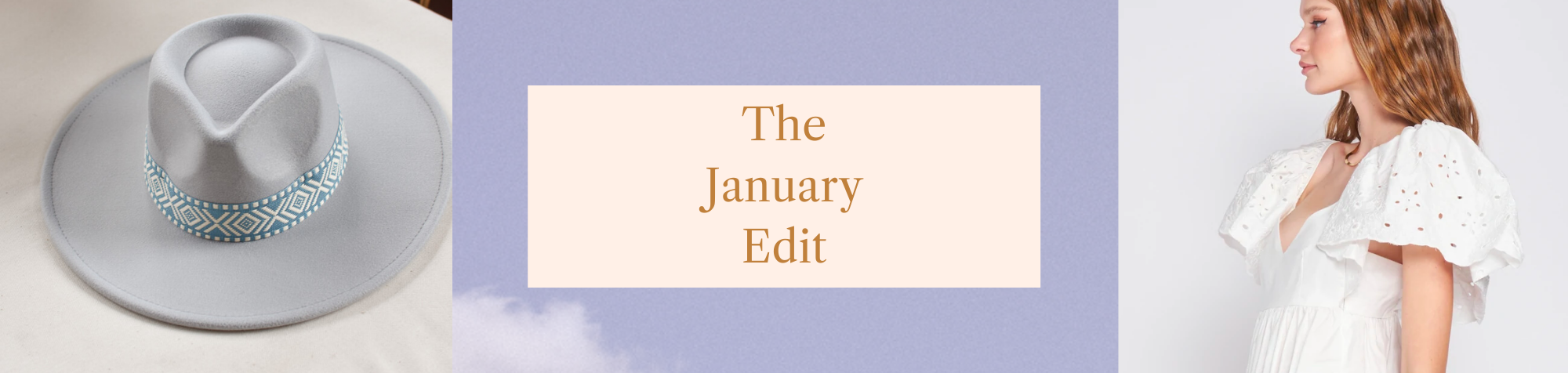 The January Edit