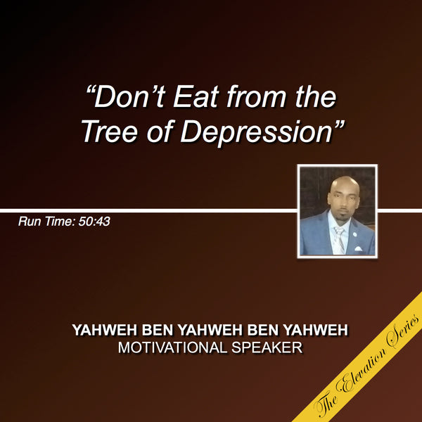 Don't Eat From The Tree of Depression (CD) - The Elevation Series