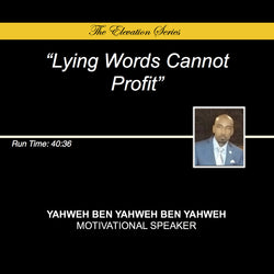 Lying Words Cannot Profit (CD) - The Elevation Series