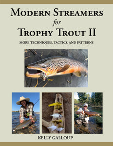 Modern Streamers for Trophy Trout II by Kelly Galloup