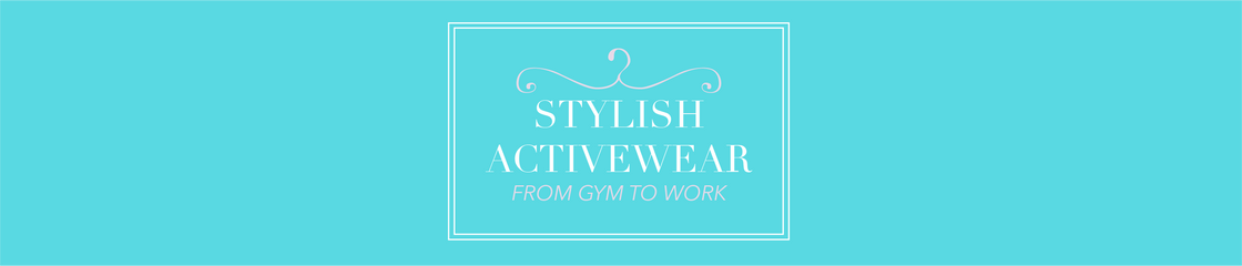 Stylish Activewear