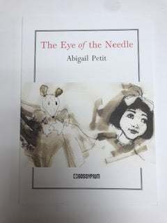 The Eye of the Needle By Abigail Petit (Limited Edition)