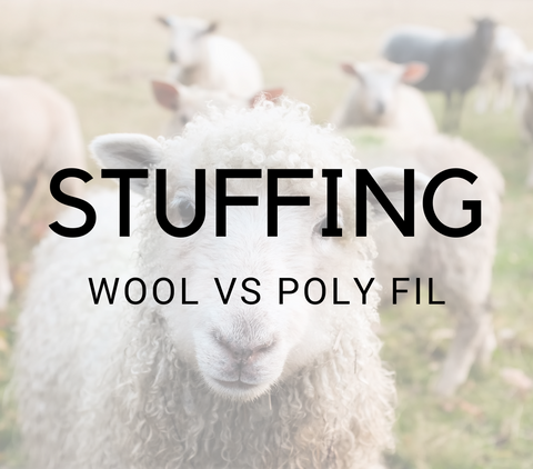 Wool vs polyfil stuffing